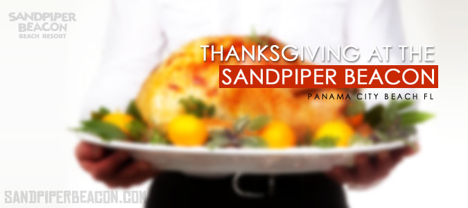 Thanksgiving in Panama City Beach at the Sandpiper Beacon